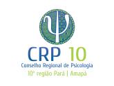 CRP AP - Conselho Regional de Psicologia do Pará da 10ª Região