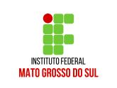 IFMS - Instituto Federal de Educação, Ciência e Tecnologia de Mato Grosso do Sul