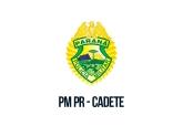 PM PR - Polícia Militar do Estado do Paraná - Cadete