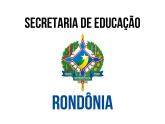 SEDUC RO - Secretaria de Educação do Estado de Rondônia