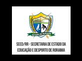 SEED RR - Secretaria de Estado da Educação e Desporto de Roraima