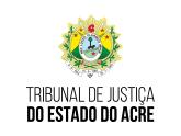 TJ AC - Tribunal de Justiça do Estado do Acre