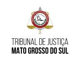 TJ MS - Tribunal de Justiça do Estado de Mato Grosso do Sul