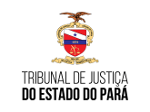 TJ PA - Tribunal de Justiça do Estado do Pará
