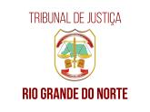 TJ RN - Tribunal de Justiça do Estado do Rio Grande do Norte