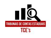 TCE's - Tribunais de Contas Estaduais