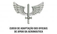 Aeronáutica - Curso de Adaptação dos Oficiais de Apoio da Aeronáutica - IE/EA EAOAP