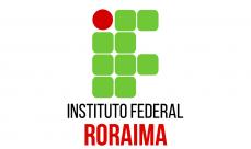 IFRR - Instituto Federal de Educação, Ciência e Tecnologia de Roraima