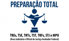 Preparação Total - TREs, TSE, TRTs, TST, TRFs, STJ E MPU - Área Judiciária e Oficial de Justiça Avaliador Federal